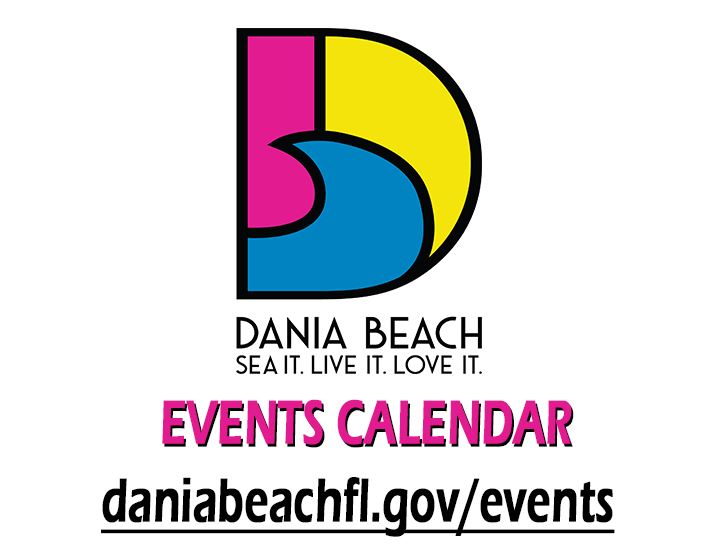 Dania Beach Calendar 2018 - Events, Commission & CRA Meetings, Summer Camps, Holidays