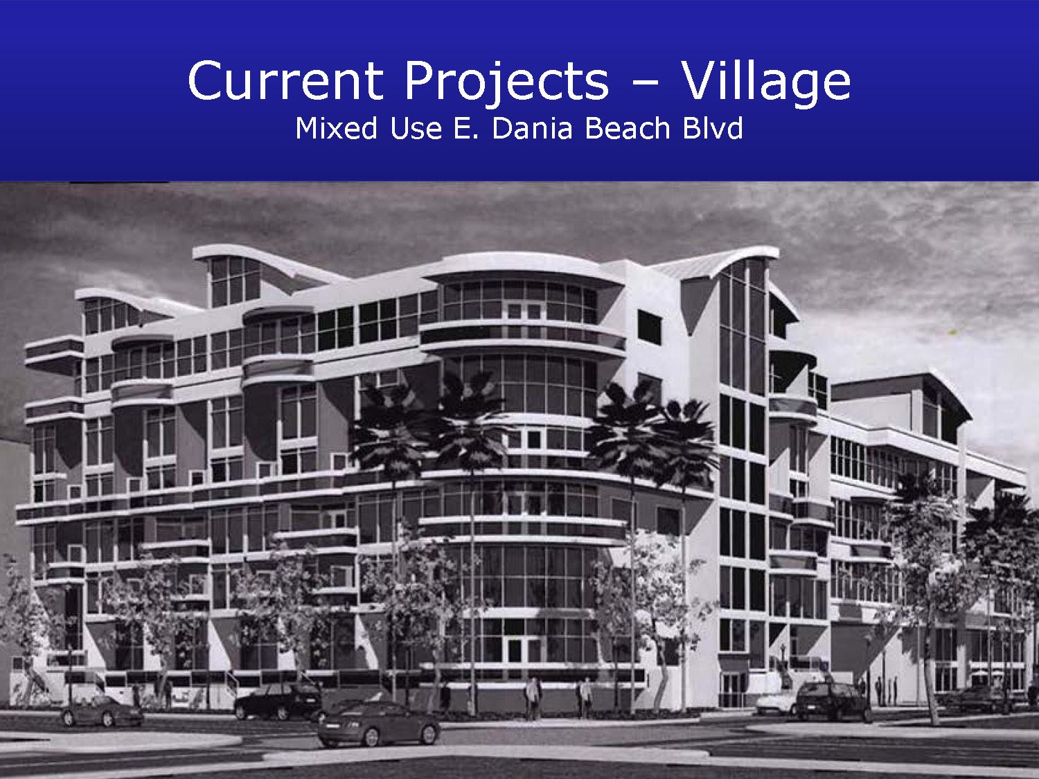 Village Dania Beach Private Development