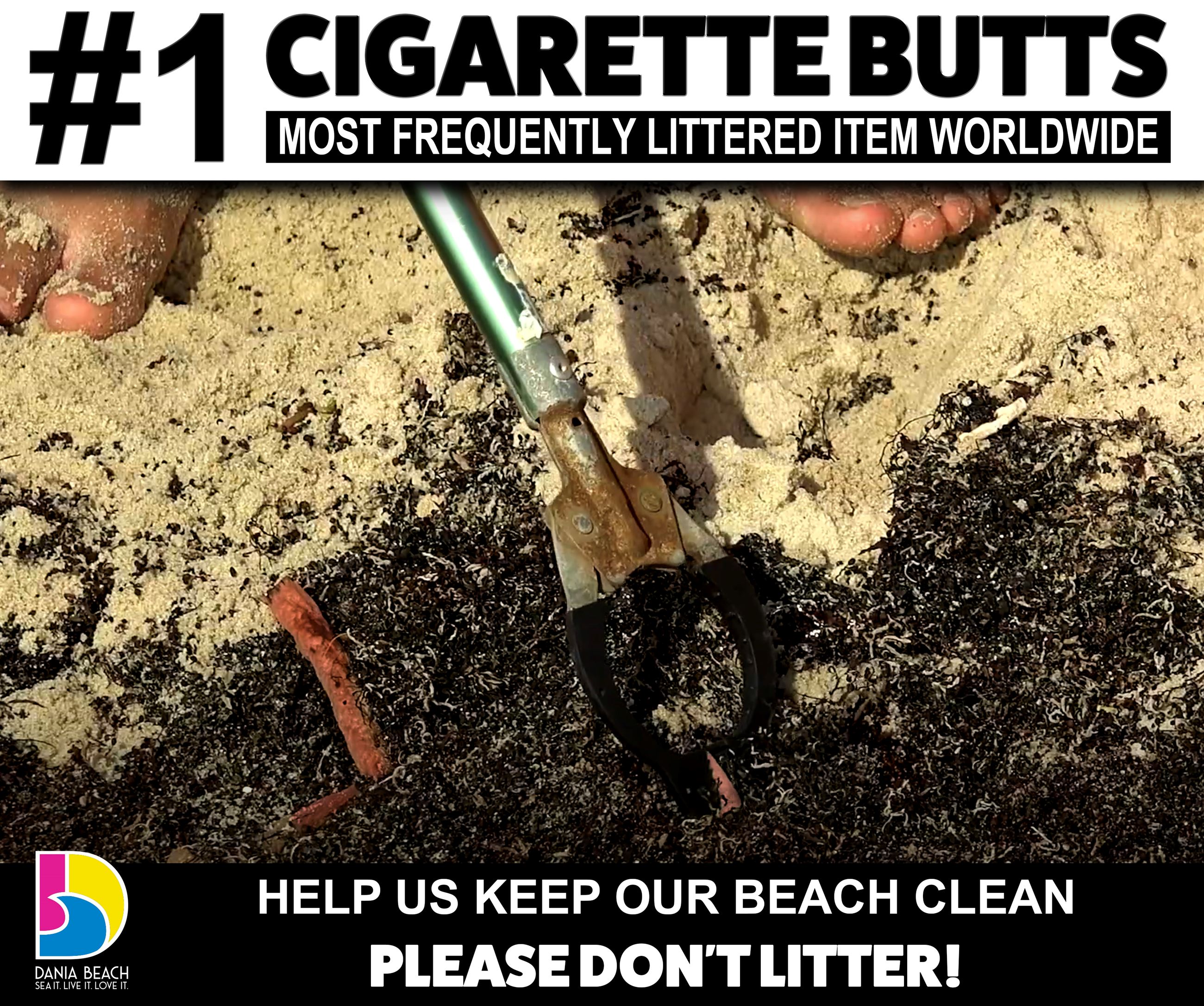 Do Not Litter Cigarette Butts on our beach - Dania Beach Florida