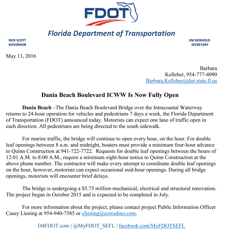 Dania Beach Blvd ICWW is now Fully Open returning to 24-hr operation!!!