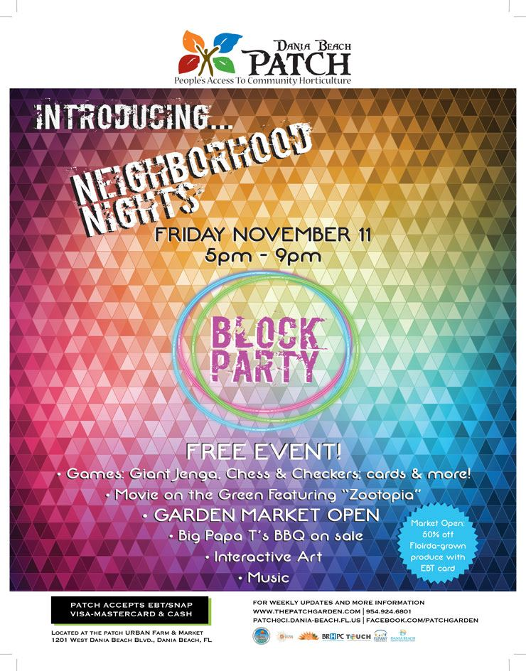 Neighborhood-Nights block party friday, November 11, 2016 at Dania Beach Patch from 5pm to 9pm